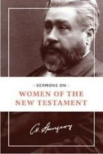 Sermons on Women of the New Testament 9781619708112 by Charles Haddon Spurgeon