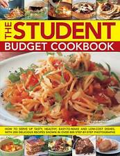 The Student Budget Cookbook: How to Serve Up Tasty, Healthy, Easy-to-make and Lo