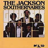 Greatest Hits by Jackson Southernaires (CD, Jan-1992, Malaco)
