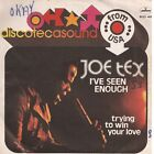 JOE TEX - I'VE SEEN ENOUGH - 45gg 7