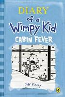 Diary of a Wimpy Kid: Cabin Fever (Book 6), Kinney, Jeff Book