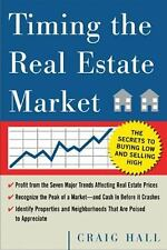 Timing the Real Estate Market : How to Buy Low and Sell High in Real Estate...