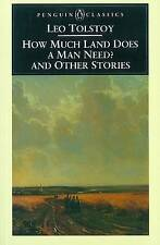 How Much Land Does a Man Need & Other Stories ' Tolstoy, Leo