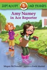 Amy Namey in Ace Reporter 'Judy Moody and Friends Megan McDonald