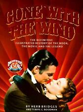 GONE WITH THE WIND BOOK THE DEFINITIVE ILLUSTRATED HISTORY HERB BRIDGES 50 ANNIV