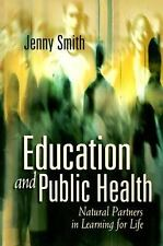 VG, Education and Public Health: Natural Partners in Learning for Life, Smith, J