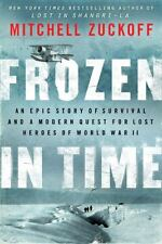 VG, Frozen in Time: An Epic Story of Survival and a Modern Quest for Lost Heroes