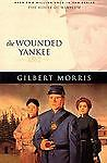 Gilbert Morris House of Winslow #10 (1862) The Wounded Yankee