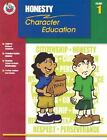 VG, Classroom Helpers Character Education: Honesty, Grade 1 (Character Education