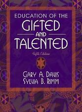 Education of the Gifted and Talented by Gary A. Davis and Sylvia B. Rimm...