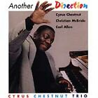 CYRUS CHESTNUT TRIO - Another Direction CD ** BRAND NEW : STILL SEALED **