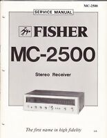 FISHER SERVICE MANUAL FOR MC-2500 STEREO RECEIVER