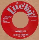 Blues/Rockabilly: CHUCK HIGGINS-Greasy Pig/Candied Yam LUCKY-SAX BLASTER-REPRO