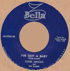 Rockabilly: CLYDE ARNOLD-I've Got A Baby/Scrounge BELLA REPRO-KILLER INSTRO FLIP