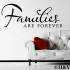 ~ Family is forever ~ Removable Wall Quote Decal Mural DIY Vinyl Art Sticker