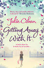 Cohen, Julie Getting Away with it Book
