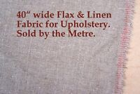 "One metre of Flax & Linen, Upholstery Fabric. 40"" wide. (sold by the Metre.)"