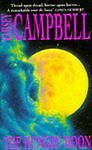 The Hungry Moon Campbell, Ramsey Very Good Book