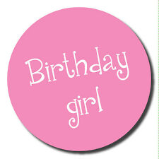 Birthday girl - stickers - 60mm - great for party organisers, schools, parties