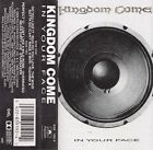 In Your Face - Kingdom Come (Cassette 1989, Polydor) in NM