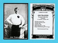 JF SPORTING - FAMOUS FOOTBALLER CARD 1896-97 - JIM  TRAINER  OF  PRESTON