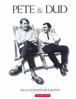 Alexander Games,Pete and Dud: An Illustrated Biography Book