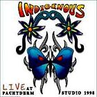 Indigenous Live At Pachyderm Studio 1998 (Great Out-Of-Print BluesRock) CD