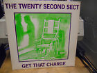 THE TWENTY SECOND SECT GET THAT CHARGE USED LP VG++ SFTRI 003