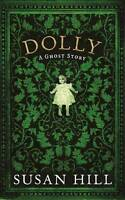 Dolly by Susan Hill (Hardback, 2012) SIGNED FIRST EDITION