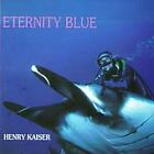 "HENRY KAISER (CD) ""ETERNITY BLUE"" UNUSUAL COVERS OF GRATEFUL DEAD '95 SHANACHIE"