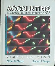 Accounting : The Basis for Business Decisions by Walter B. Meigs and Robert...