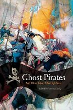 Ghost Pirates: And Other Tales of the High Seas: Classic Stories from Davy Jones