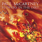Flowers in the Dirt by Paul McCartney (CD, Jun-1989, Capitol/EMI Records)