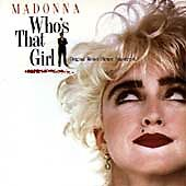 MADONNA - I'M BREATHLESS or  WHO'S THAT GIRL or USED TO BE MY