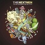 The Nextmen - This Was Supposed To Be The Future (CD 2007)