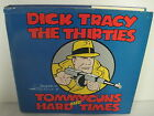 DICK TRACY THE THIRTIES TOMMYGUNS AND HARD TIMES CHESTER GOULD HB W/DJ 1978