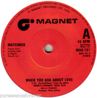 """MATCHBOX - When You Ask About Love (UK 2 Tk 1980 7"""" Single)"""
