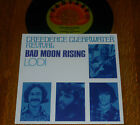 "* * SALE! CREEDENCE: ""BAD MOON RISING/LODI"" UNPLAYED MINT 45/NEW PICTURE SLEEVE!"