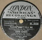 JODIE SANDS ~ PLEASE DON'T TELL ME ~ UK 78 RPM RECORD ~ ROCK 'N' ROLL ROCKABILLY
