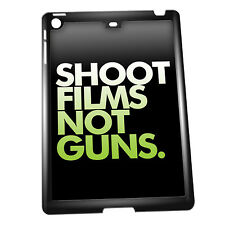 Cover for iPad Air case #092 Quotes and Sayings SHOOT FILMS NOT GUNS Gift