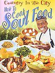 Country in the City: How to Cook Soul Food (DVD, 2006) *NEW* & *SEALED*