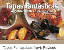 Tapas Fantasticas : Appetizers with a Spanish Flair by Coleen Simmons and Bob Si