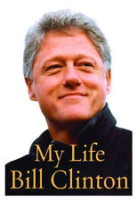 My Life by Bill Clinton (2004, Hardcover). Sealed 1st Edition.