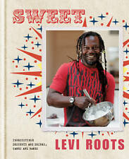 Sweet: Irresistible Desserts & Drinks, Cakes & Bakes Levi Roots - Hardcover 2012
