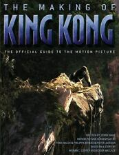 The Making of King Kong : The Official Guide to the Motion Picture by Jenny...