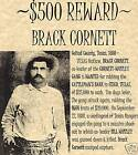BRACK CORNETT,WANTED POSTERS,WESTERN,OUTLAW,OLD WEST,GUNFIGHTER,ROBBER,COWBOY