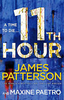 11th Hour: (Women's Murder Club 11), Patterson, James Book The Cheap Fast Free