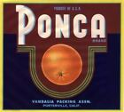 PONCA ORANGE CRATE LABEL PORTERVILLE TULARE COUNTY