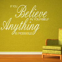LARGE QUOTE BELIEVE IN YOURSELF ANYTHING POSSIBLE  WALL ART STICKER DECAL VINYL
