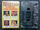 WANTED - COUNTRY TEAR JERKERS CASSETTE TAPE VGC george jones alabama